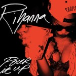 Rihanna_-_Pour_It_Up